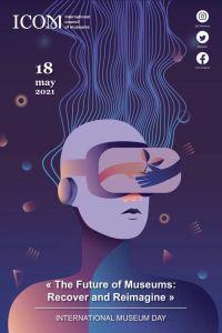 2021国际博物馆日主题公布 博物馆的未来:恢复与重塑